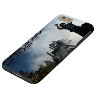 Remember The Fallen Sept. 11, 2001 Tough iPhone 6 Plus Case