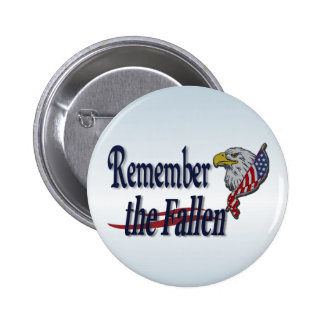 Remember the Fallen with Eagle and Flag 2 Inch Round Button