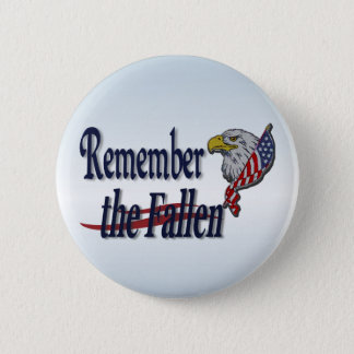 Remember the Fallen with Eagle and Flag Pinback Button
