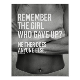 Remember the girl who gave up -   Girl Fitness -.p Poster