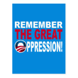 Remember the Great OPPRESSION Postcard
