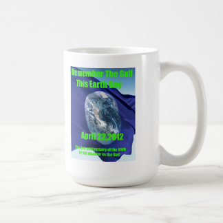 Remember The Gulf This Earth Day Mug
