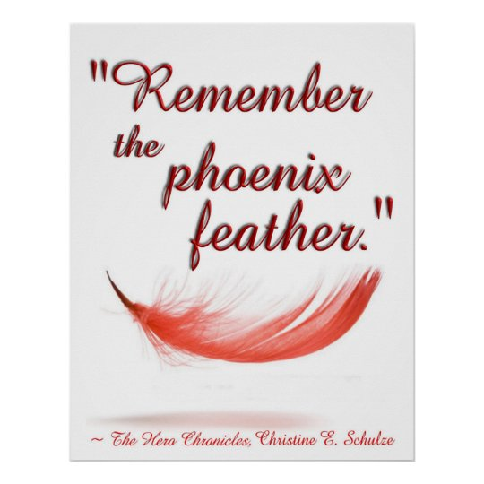 """Remember the Phoenix Feather"" Poster"