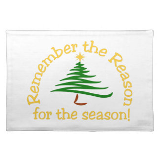 Remember The Reason Cloth Place Mat