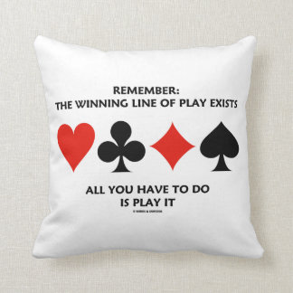 Remember: The Winning Line Of Play Exists (Bridge) Pillows