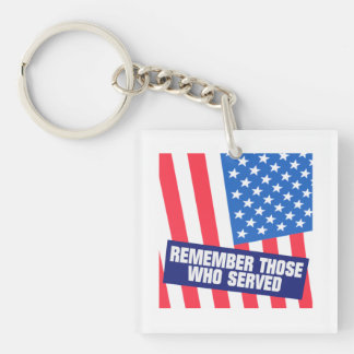 Remember Those Who Serve png Acrylic Keychains