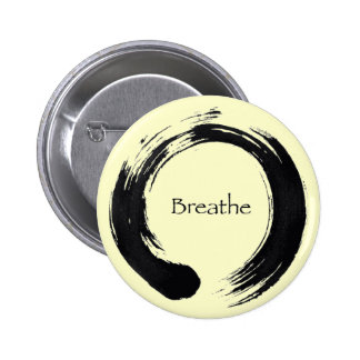Remember to Breathe! 2 Inch Round Button