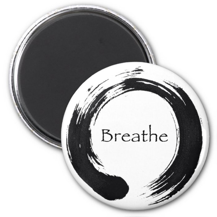 Remember to Breathe! 2 Inch Round Magnet
