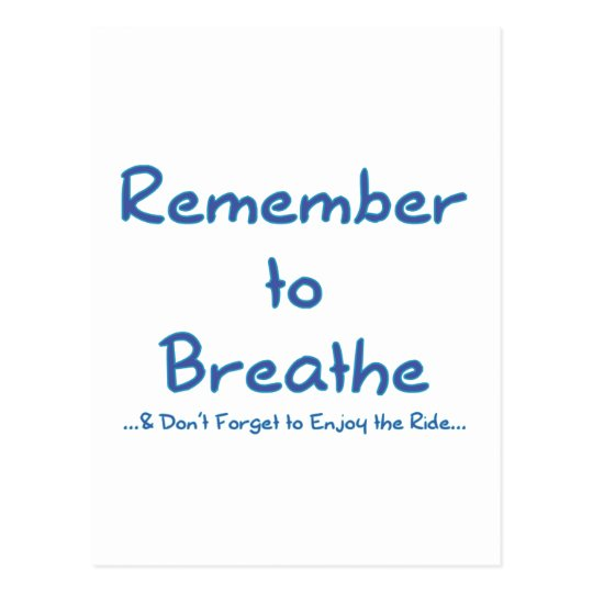Remember to Breathe (Blue) Postcard