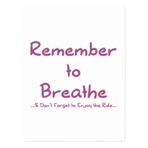 Remember to Breathe (Pink) Postcard