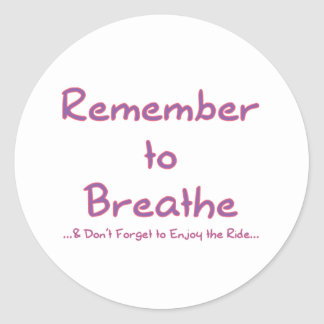 Remember to Breathe (Pink) Sticker