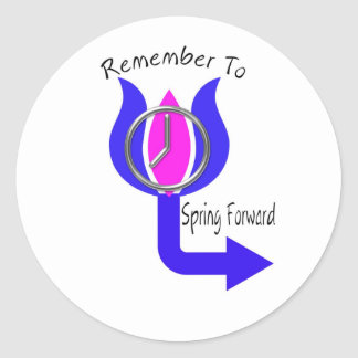 Remember To Spring Forward Classic Round Sticker