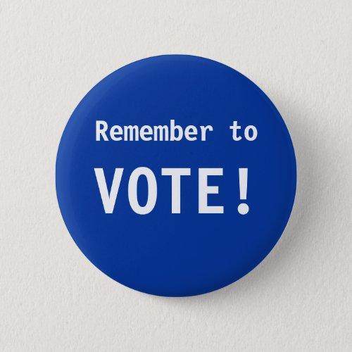 Remember to Vote Button