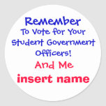 Remember , To Vote for Your Student Government ... Stickers