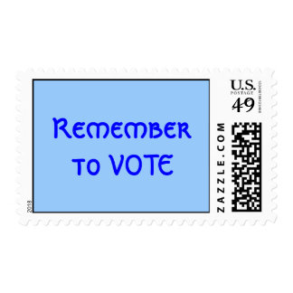 Remember to VOTE Postage Stamp