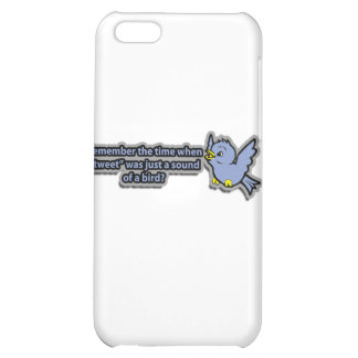 Remember Tweet Was A Sound iPhone 5C Cases