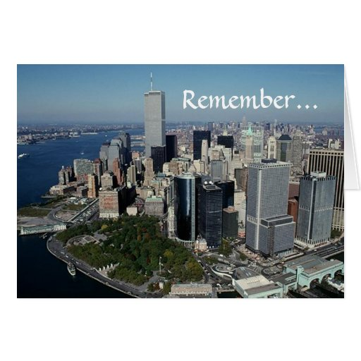 Remember ~ Twin Towers View~ WTC NYC Manhattan Greeting Card