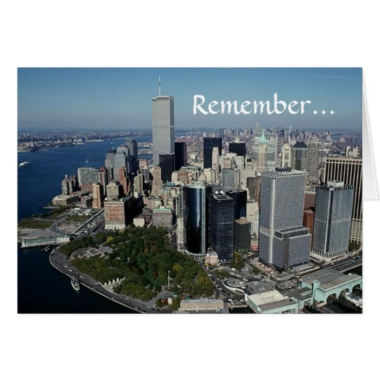 Remember ~ Twin Towers View~ WTC NYC Manhattan Card