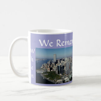 Remember ~ Twin Towers View~ WTC NYC Manhattan Coffee Mug