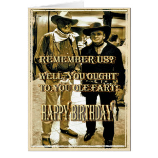 REMEMBER US, YOU OUGHT TO... Birthday Card