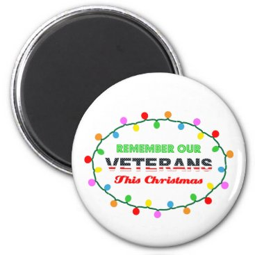 Remember Veterans Christmas Holiday Magnet