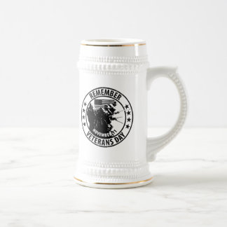 Remember Veterans Day Beer Stein