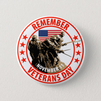 Remember Veterans Day Button