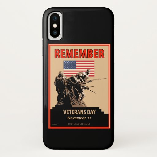 Remember Veterans Day iPhone X Case