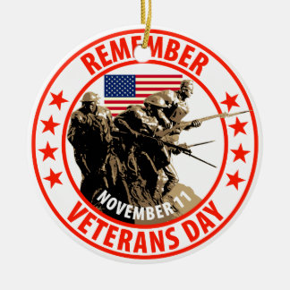 Remember Veterans Day Ceramic Ornament
