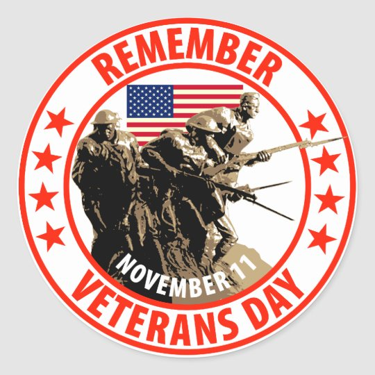 Remember Veterans Day Classic Round Sticker