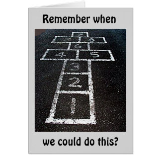REMEMBER WE COULD HOPSCOTCH-WE CAN STILL DANCE THO CARD