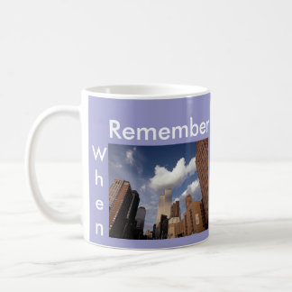 Remember When ~ In Memoriam ~ Twin Towers WTC NYC Classic White Coffee Mug