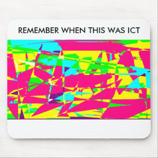 Remember when this was ICT - Funny Mousemat Mouse Pad