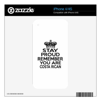 REMEMBER YOU ARE COSTA RICAN SKINS FOR iPhone 4