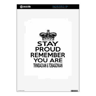 REMEMBER YOU ARE TRINIDADIAN & TOBAGONIAN DECAL FOR THE iPad 2