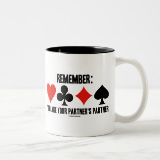 Remember: You Are Your Partner's Partner Two-Tone Coffee Mug