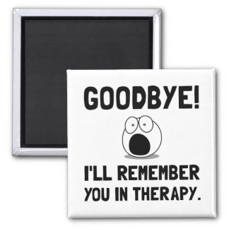 Remember You In Therapy 2 Inch Square Magnet