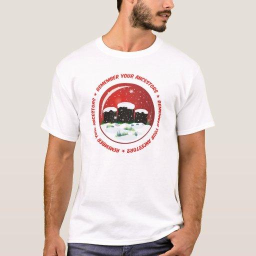 Remember Your Ancestors Snow Globe T-Shirt