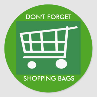 remember your shopping bags classic round sticker
