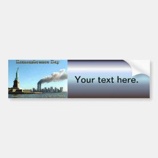 Rememberance Day 911 Sept. 11, 2001 Bumper Sticker