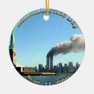 Rememberance Day 911 Sept. 11, 2001 Ceramic Ornament
