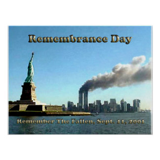 Rememberance Day 911 Sept. 11, 2001 Poster