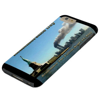 Rememberance Day Sept. 11, 2001 Tough iPhone 6 Plus Case