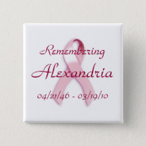 """Remembering ____"" Breast Cancer Awareness Button"