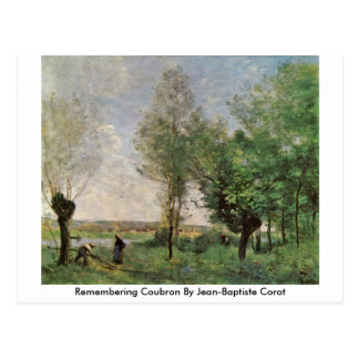 Remembering Coubron By Jean-Baptiste Corot Postcard