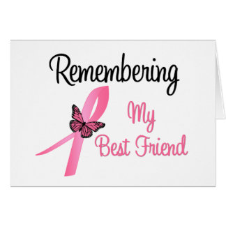 Remembering My Best Friend Breast Cancer Awareness Greeting Cards
