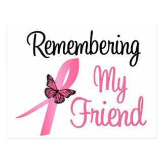 Remembering My Friend - Breast Cancer Awareness Post Card