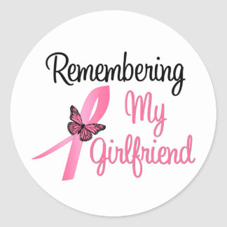 Remembering My Girlfriend - Breast Cancer Stickers