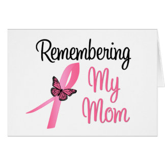Remembering My Mom - Breast Cancer Awareness Cards