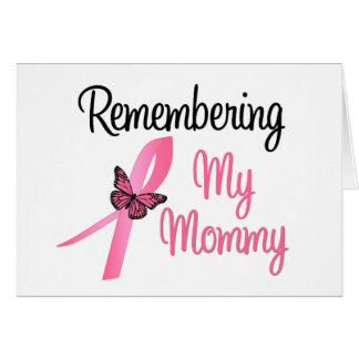Remembering My Mommy - Breast Cancer Awareness Greeting Cards